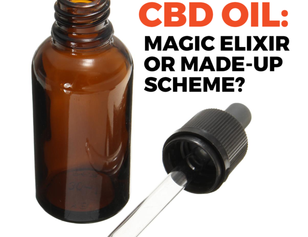 cbd oil magic or madeup scheme